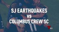 San Jose Earthquakes vs Colombus Crew SC
