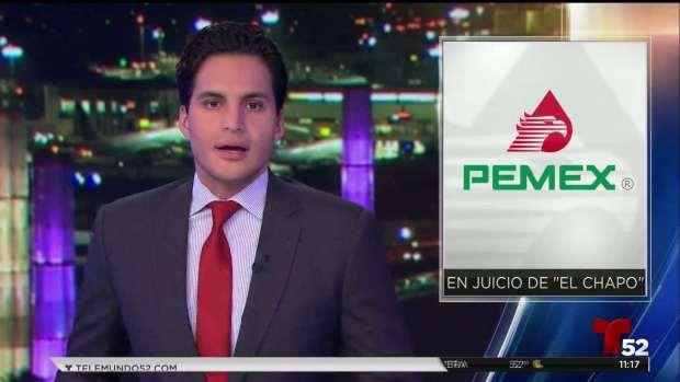 [TLMD - LA] Pemex en juicio de El Chapo